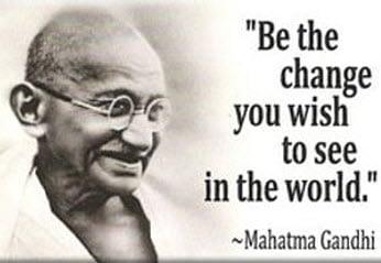 """Ping 的 hero 聖雄甘地所說的名言 """" 成為你所希望在這世界上看到的改變! """""""